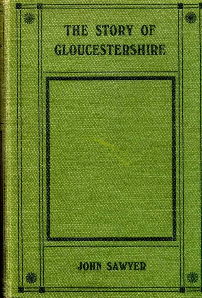Image for The Story of Glucestershire