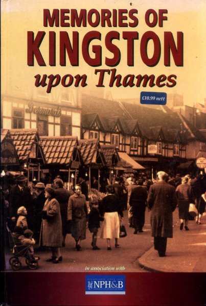 Image for Memories of Kingston Upon Thames