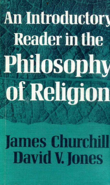 Image for An Introductory Reader in the Philosophy of Religion