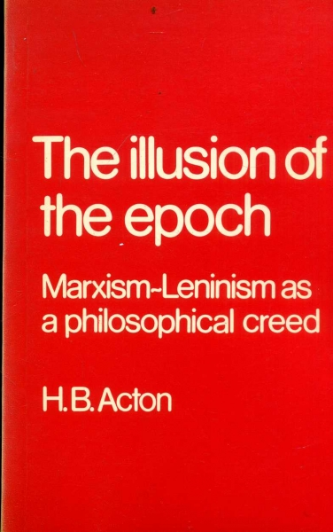 Image for The Illusion of Epoch Marxism-Leninism as a philosophical creed