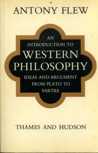 Image for An Introduction to Western Philosophy : Ideas and Argument from Plato to Sartre