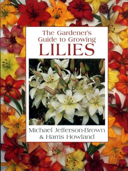 Image for The Gardener's Guide to Growing Lilies