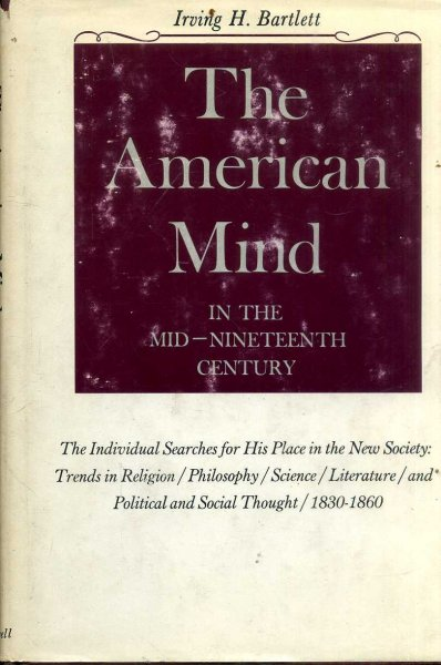 Image for The American Mind in the mid-nineteenth century