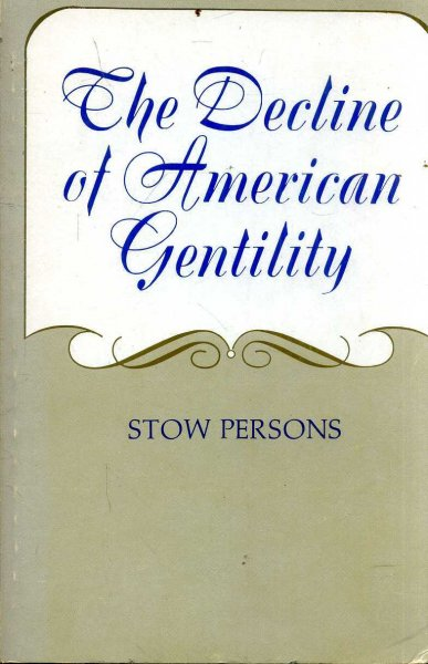 Image for The Decline of American Gentility