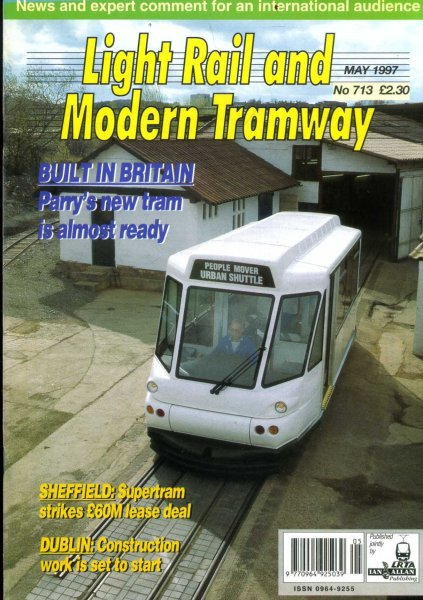 Image for Light Rail and Modern Tramway, the official organ of the Light Rail Transit Association, vol 60, No 713, May 1997