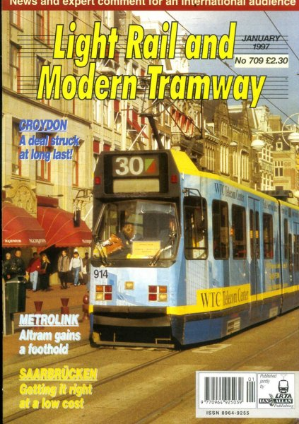 Image for Light Rail and Modern Tramway, the official organ of the Light Rail Transit Association, vol 60, No 709, January 1997
