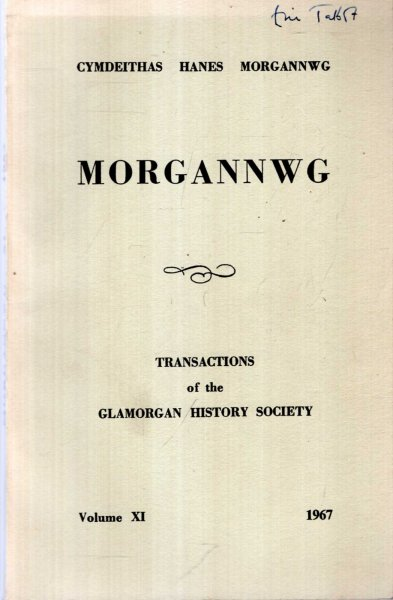 Image for Morgannwg - Transactions of the Glamorgan History Society volume XI (11) 1967