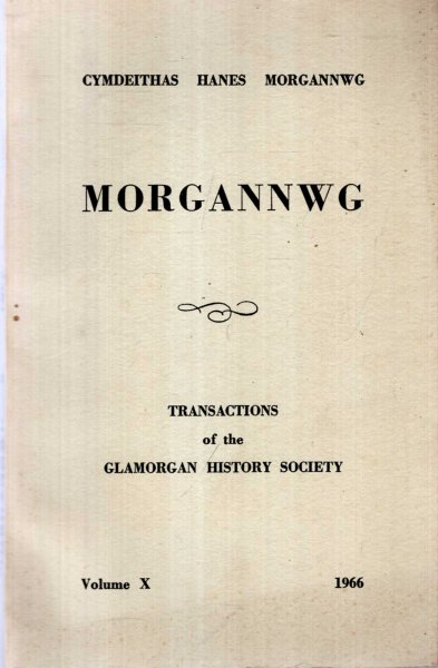 Image for Morgannwg - Transactions of the Glamorgan History Society volume X (10) 1966