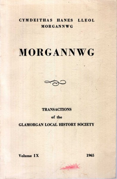 Image for Morgannwg - Transactions of the Glamorgan History Society volume IX (9) 1965