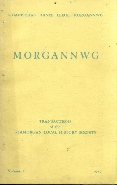 Image for Morgannwg - Transactions of the Glamorgan History Society volume I (1) 1957