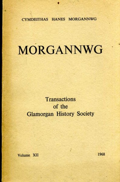 Image for Morgannwg - Transactions of the Glamorgan History Society volume XII (12) 1968