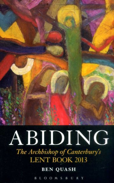 Image for Abiding - the Archbishop's of Canterbury's Lent Book, 2013