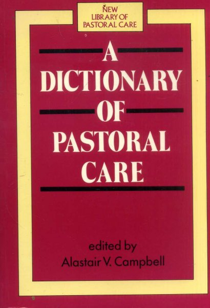Image for A Dictionary of Pastoral Care