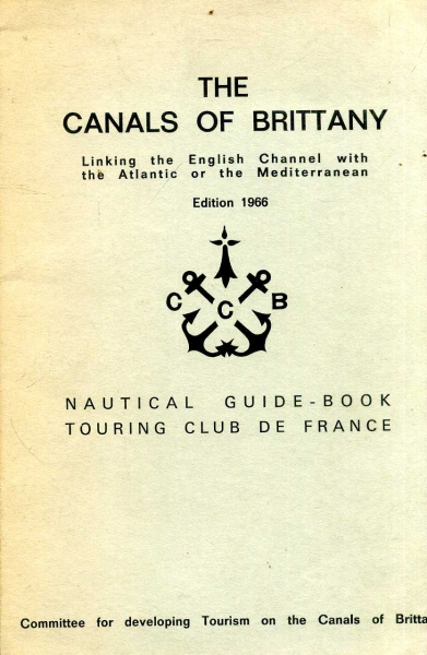 Image for The Canals of Brittany linking the English Channel with the Atlantic of the Mediterranean