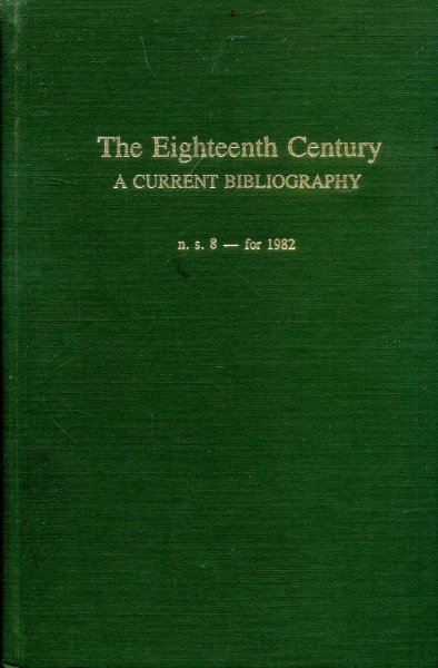 Image for The Eighteenth Century: A Current Bibliography, New Series, 8 For 1982