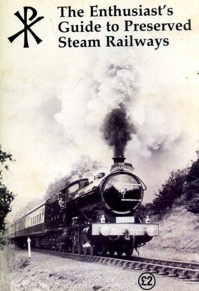 Image for The Enthusiast's Guide to Preserved Steam Railways