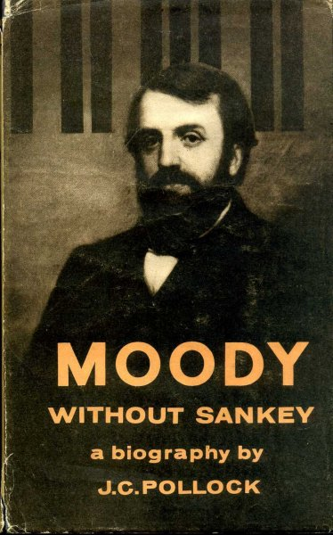Image for Moody Without Sankey, a new biographical portrait