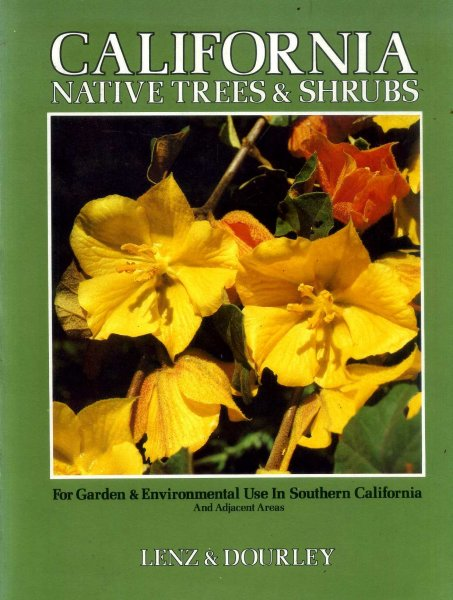 Image for California Native Trees and Shrubs for Garden & enviromental use in Southern California