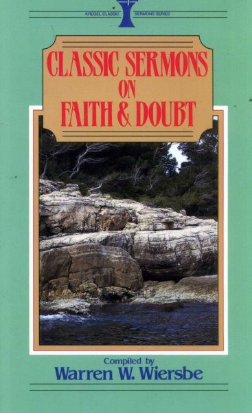 Image for Classic Sermons on Faith and Doubt