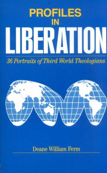 Image for Profiles in Liberation: 36 Portraits of Third World Theologians