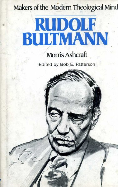 Image for Rudolf Bultmann (Makers of the Modern Theological Mind)