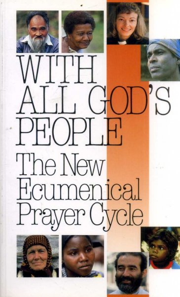 Image for With All God's People the new ecumenical prayer cycle : Orders of Service