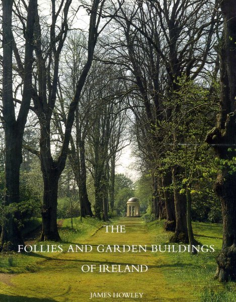 Image for The Follies and Garden Buildings of Ireland