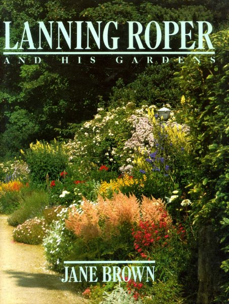 Image for Lanning Roper and His Gardens