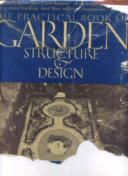 Image for The Practical Book of Garden Structure & Design