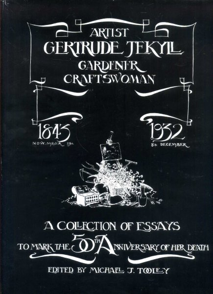 Image for Gertrude Jekyll: Artist, Gardener, Craftswoman a Collection of Essays to Mark the 50th Anniversary of Her Death