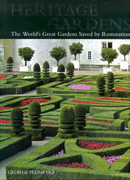 Image for Heritage Gardens : The World's Great Gardens Saved by Restoration