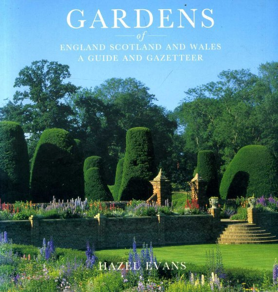 Image for Gardens of England Scotland and Wales: A Guide and Gazetteer