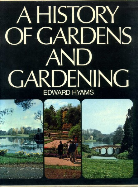 Image for A History of Gardens and Gardening