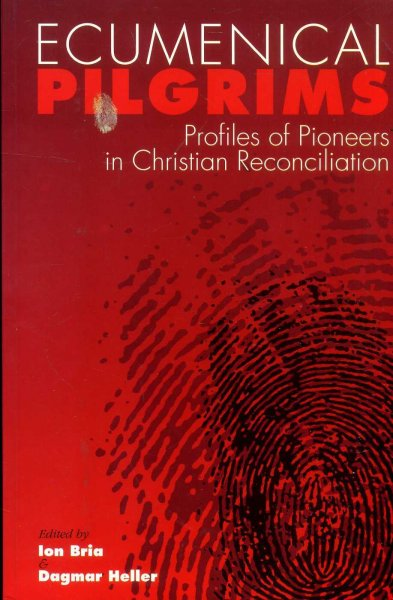 Image for Ecumenical Pilgrims: Profiles of Pioneers in Christian Reconciliation