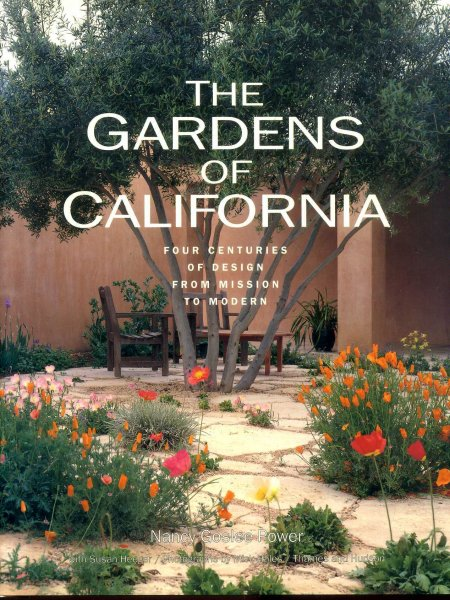 Image for The Gardens of California - four centuries of design from mission to modern