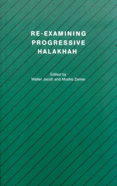 Image for Re-Examining Progressive Halakhah