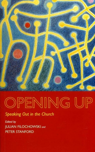 Image for Opening Up : Speaking Out in the Church