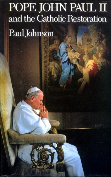 Image for Pope John Paul II and the Catholic Restoration