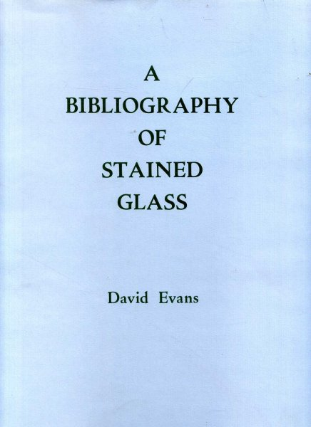 Image for A Bibliography of Stained Glass