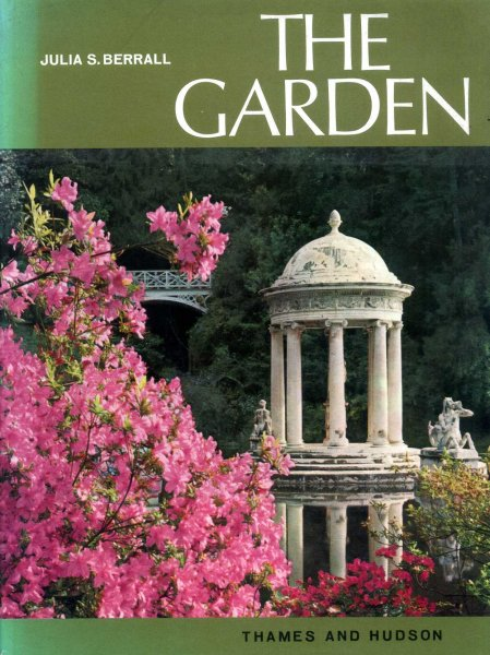 Image for THE GARDEN an Illustrated History from Ancient Egypt to the present day