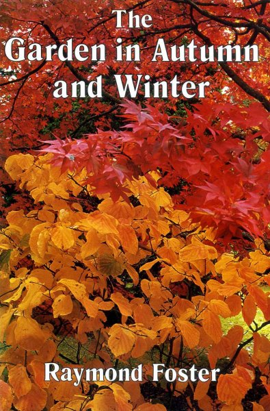 Image for THE GARDEN IN AUTUMN AND WINTER