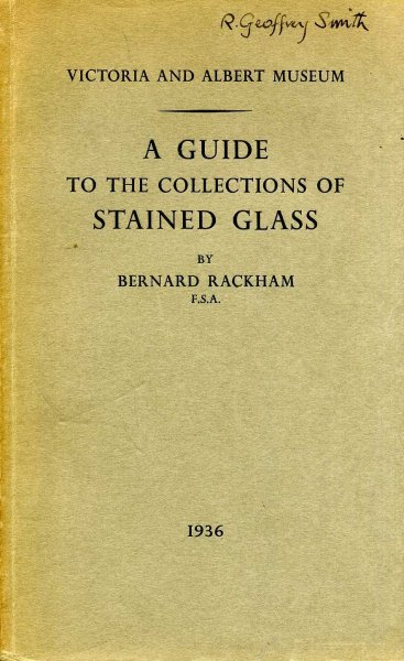 Image for Victoria and Albert Museum, Department of Ceramics : A Guide to the Collections of Stained Glass