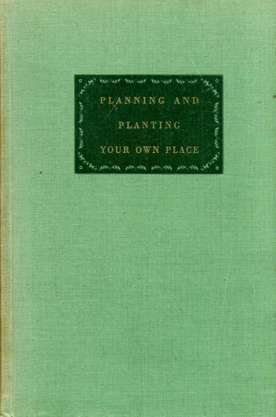Image for Planning and Planting Your Own Place