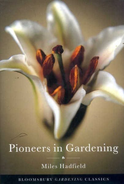 Image for Pioneers in Gardening