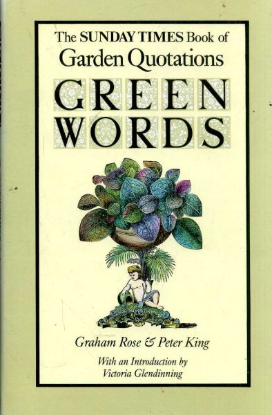 Image for Green Words: The Sunday Times Book of Garden Quotations