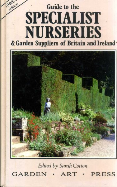 Image for Guide to the Specialist Nurseries and Garden Suppliers of Britain and Ireland