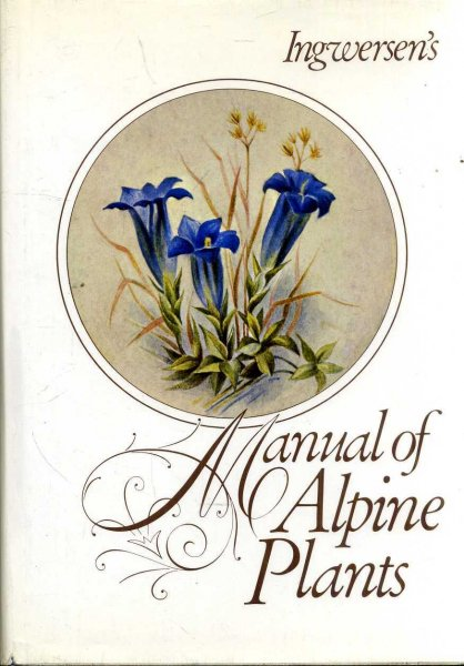 Image for INGWERSEN'S MANUAL OF ALPINE PLANTS