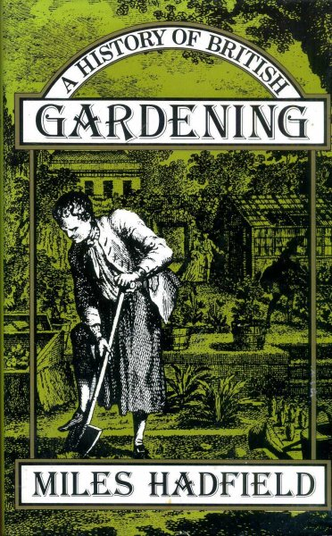 Image for A HISTORY OF BRITISH GARDENING
