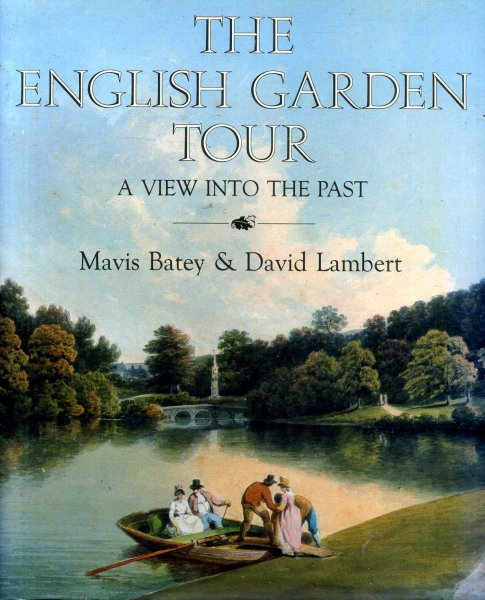 Image for The English Garden Tour: A View into the Past