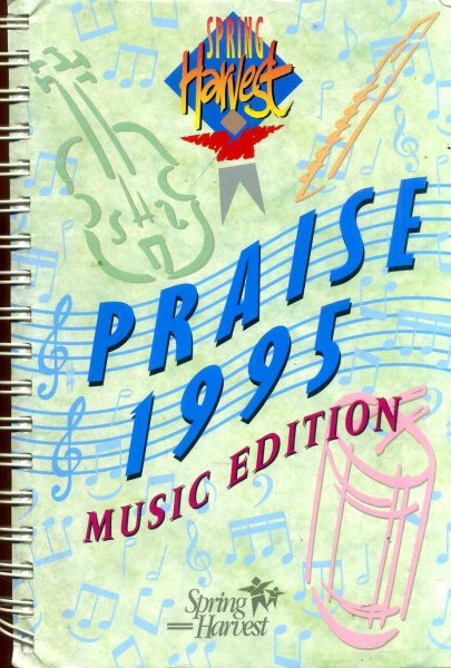 Image for Spring Harvest Praise : Music Ediiton